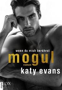 Cover Mogul - Wenn du mich berührst