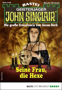 Cover John Sinclair 2186 - Horror-Serie