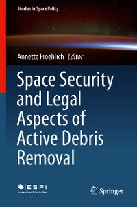Cover Space Security and Legal Aspects of Active Debris Removal