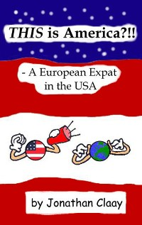 Cover THIS is America?!! - A European Expat in the USA