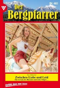 Cover Der Bergpfarrer 481 – Heimatroman