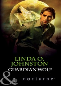 Cover Guardian Wolf (Mills & Boon Nocturne) (Alpha Force, Book 4)