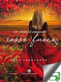 Cover Un cielo di papaveri rosso fuoco