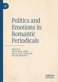 Cover Politics and Emotions in Romantic Periodicals