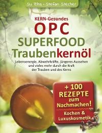 Cover KERN-Gesundes OPC - SUPERFOOD Traubenkernöl