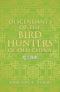 Cover Descendants of the Bird Hunters of Old China