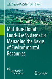 Cover Multifunctional Land-Use Systems for Managing the Nexus of Environmental Resources