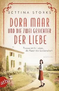 Cover Dora Maar und die zwei Gesichter der Liebe