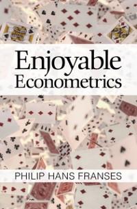 Cover Enjoyable Econometrics