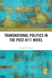 Cover Transnational Politics in the Post-9/11 Novel