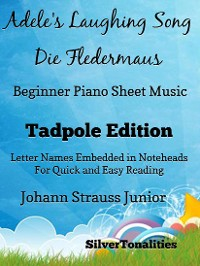 Cover Adele's Laughing Song Die Fledermaus Beginner Piano Sheet Music Tadpole Edition