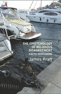 Cover The Epistemology of Religious Disagreement