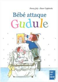 Cover Bébé attaque Gudule