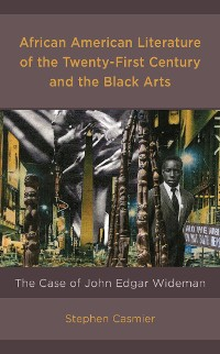 Cover African American Literature of the Twenty-First Century and the Black Arts