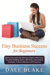 Cover Etsy Business Success For Beginners