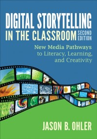 Cover Digital Storytelling in the Classroom