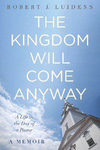 Cover The Kingdom Will Come Anyway