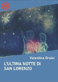 Cover L'ultima notte di San Lorenzo