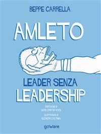 Cover Amleto. Leader senza Leadership