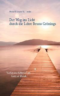 Cover Der Weg ins Licht durch die Lehre Bruno Grönings