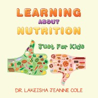 Cover Learning About Nutrition
