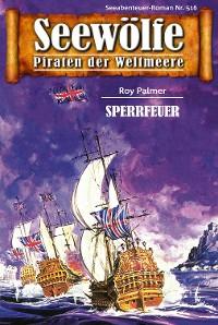 Cover Seewölfe - Piraten der Weltmeere 516