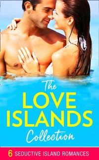 Cover Love Islands Collection (Mills & Boon e-Book Collections)
