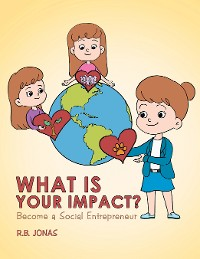 Cover What Is Your Impact?
