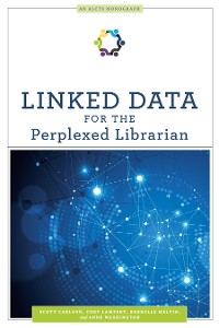 Cover Linked Data for the Perplexed Librarian