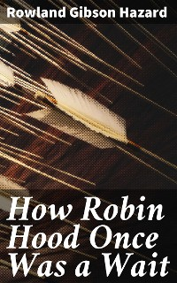 Cover How Robin Hood Once Was a Wait