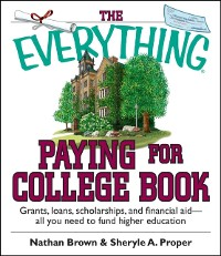 Cover Everything Paying For College Book