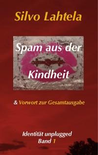Cover Spam aus der Kindheit