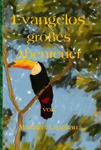 Cover Evangelos großes Abenteuer