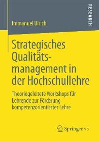 Cover Strategisches Qualitätsmanagement in der Hochschullehre