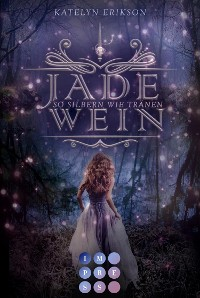 Cover Jadewein 2: So silbern wie Tränen