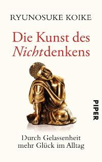 Cover Die Kunst des Nichtdenkens