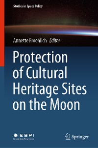 Cover Protection of Cultural Heritage Sites on the Moon