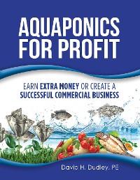 Cover Aquaponics for Profit