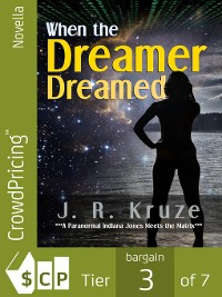 Cover When the Dreamer Dreamed