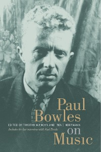 Cover Paul Bowles on Music