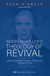 Cover Andrew Fuller's Theology of Revival