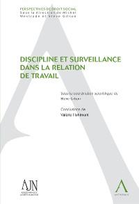 Cover Discipline et surveillance dans la relation de travail
