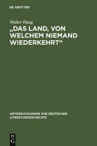 """Cover """"Das Land, von welchem niemand wiederkehrt"""""""