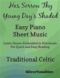 Cover Has Sorrow Thy Young Days Shaded Easy Piano Sheet Music