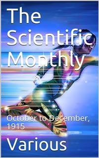 Cover The Scientific Monthly, October to December, 1915