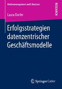 Cover Erfolgsstrategien datenzentrischer Geschäftsmodelle