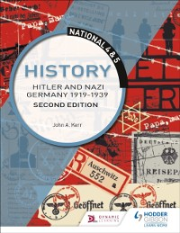 Cover National 4 & 5 History: Hitler and Nazi Germany 1919-1939: Second Edition