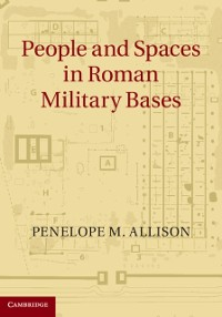 Cover People and Spaces in Roman Military Bases