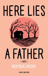 Cover Here Lies a Father