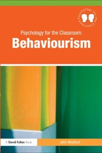 Cover Psychology for the Classroom: Behaviourism